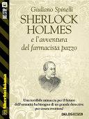 Sherlock Holmes e l'avventura del farmacista pazzo