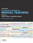 A Practical Guide for Medical Teachers E-Book