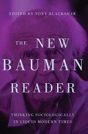 The New Bauman Reader
