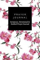 Prayer Journal  Scripture  Devotional   Guided Prayer Journal