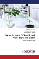 Some Aspects Of Medicinal Plant Biotechnology