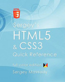 Sergey's Html5 & Css3 Quick Reference: Color Edition