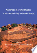 Anthropomorphic Images in Rock Art Paintings and Rock Carvings