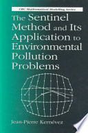 The Sentinel Method and Its Application to Environmental Pollution Problems Book
