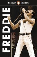 Penguin Reader Level 5: Freddie Mercury (ELT Graded Reader)