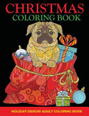 Christmas Coloring Book: Adult Coloring Book, Holiday Designs