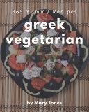 365 Yummy Greek Vegetarian Recipes