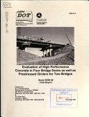 Evaluation of High Performance Concrete in Four Bridge Decks  as Well as Prestressed Girders for Two Bridges Book