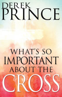 What's So Important About the Cross? Pdf/ePub eBook