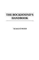 The Rockhound s Handbook