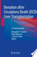 Donation after Circulatory Death  DCD  Liver Transplantation