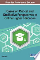 Cases On Critical And Qualitative Perspectives In Online Higher Education