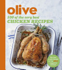 Olive  100 of the Very Best Chicken Recipes