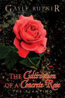 The Cultivation of a Concrete Rose Pdf/ePub eBook