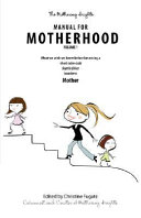 The Mothering Heights Manual for Motherhood