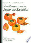 New Perspectives In Japanese Bioethics