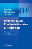 Evidence Based Practice In Medicine And Health Care