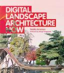Digital Landscape Architecture Now
