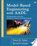 Model Based Engineering with AADL