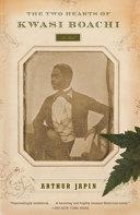 The Two Hearts of Kwasi Boachi Pdf/ePub eBook