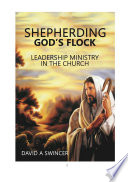 SHEPHERDING GOD S FLOCK Book PDF