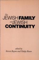 The Jewish Family and Jewish Continuity