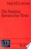 Die Struktur literarischer Texte