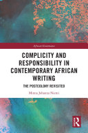 Complicity and Responsibility in Contemporary African Writing Pdf/ePub eBook