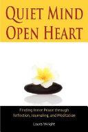 Quiet Mind  Open Heart