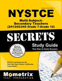 Nystce Multi Subject Secondary Teachers 241 242 245 Grade 7 Grade 12 Secrets Study Guide Nystce Test Review For The New York State Teacher Certifi PDF