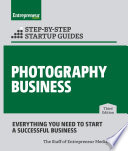 Photography Business  Step by Step Startup Guide Book