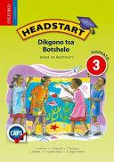 Books - Headstart Life Skills Grade 3 Learners Book (Setswana) Headstart Dikgono Tsa Botshelo Mophato 3 Buka Ya Moithuti   ISBN 9780199050857