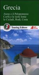 Guida Turistica Grecia. Atene e il Peloponneso, Corfù e le isole Ionie, le Cicladi, Rodi, Creta Immagine Copertina