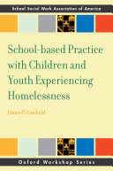 School Based Practice with Children and Youth Experiencing Homelessness