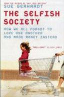 The Selfish Society
