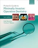 Pickard's Guide to Minimally Invasive Operative Dentistry Pdf/ePub eBook