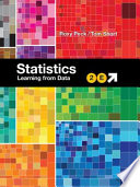 """""""Statistics: Learning from Data"""" by Roxy Peck, Tom Short"""