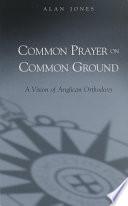 Common Prayer on Common Ground