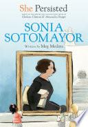 She Persisted  Sonia Sotomayor