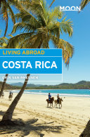 Moon Living Abroad Costa Rica