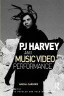PJ Harvey and Music Video Performance