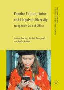Popular Culture  Voice and Linguistic Diversity