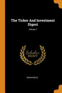 The Ticker And Investment Digest Volume 7 PDF