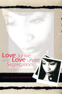 Love Junkie and Love Under Segregation [Pdf/ePub] eBook
