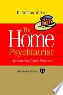 The Home Psychiatrist