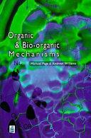 Organic And Bio Organic Mechanisms