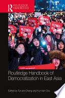 Routledge Handbook of Democratization in East Asia