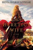 The Heretic's Wife [Pdf/ePub] eBook