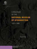 Pdf Catalogue of the National Museum of Afghanistan, 1931-1985