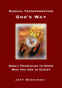 Radical Transformation God's Way ebook